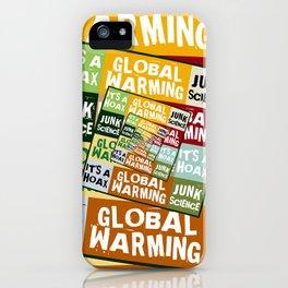 Global Warming Fraud iPhone Case