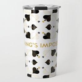 Nothing's Impossible Travel Mug