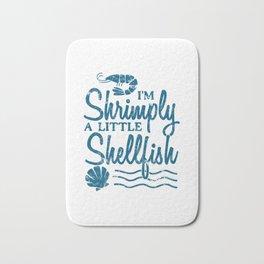 I'm Shrimply A Little Shellfish Gift Bath Mat