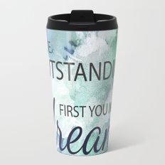 Be Outstanding Travel Mug