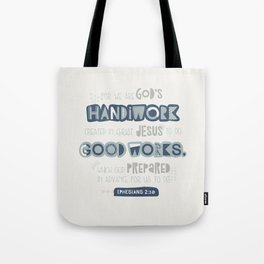 We Are God's Handiwork Tote Bag
