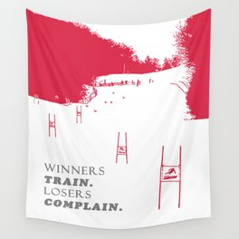 Ski Racing - Winners Train Losers Complain - Red Wall Tapestry