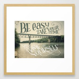 Take your Time Framed Art Print