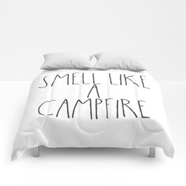 Smell Like a Campfire Comforters