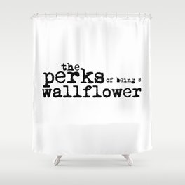 The perks of being a wallflower. Shower Curtain