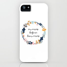 Ovaries before brovaries iPhone Case