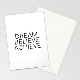 Dream Believe Achieve, Motivational Art, Motivational Quote Stationery Cards