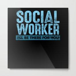 Social Worker Metal Print