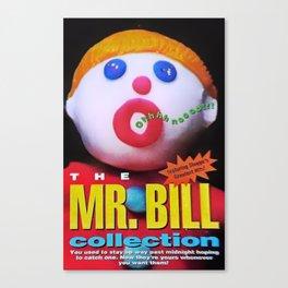 Mr. Bill Canvas Print
