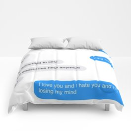 Love Doesn't Live Here Anymore Comforters