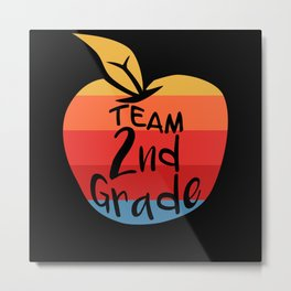 Team 2nd Grade First Welcome Back To School Metal Print