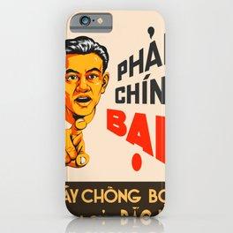 Vietnamese Propaganda. Henchmen iPhone Case