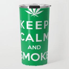 Keep Calm And Smoke Weed Travel Mug