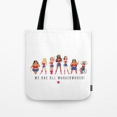 We Are All Wonderwomen! Tote Bag
