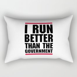 Run Better Than Government Funny Gym Quote Rectangular Pillow