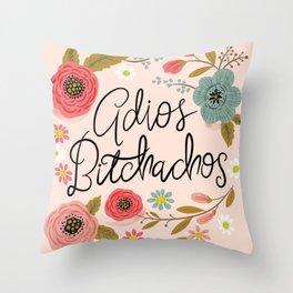 Pretty Swe*ry: Adios Bitchachos Throw Pillow