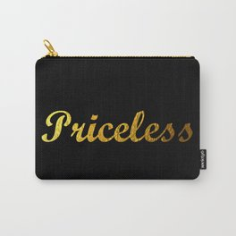 Priceless Carry-All Pouch