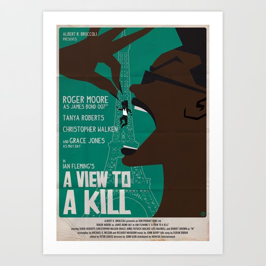 A VIEW TO A KILL Art Print