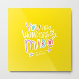 You are Wonderfully Made Metal Print