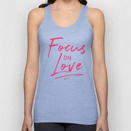 Focus on Love Unisex Tank Top
