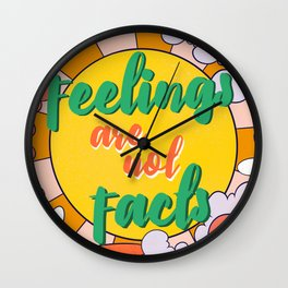 Feelings Are Not Facts Wall Clock