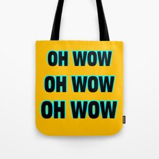 OH WOW #1 Tote Bag