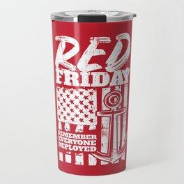 Red Friday Deployed Navy Family Travel Mug