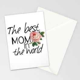 Happy mother's  day .The best mom in the world. Stationery Cards