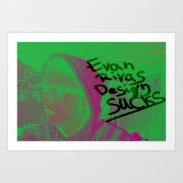 Evan Rivas Design Sucks Art Print