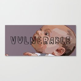 7 Banned Words: Vulnerable Canvas Print