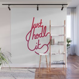 Just hodl it   [gradient] Wall Mural