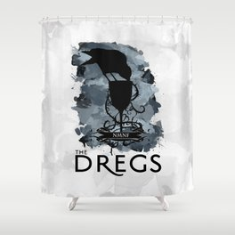 Six of Crows - The Dregs Shower Curtain