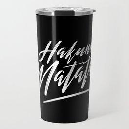 Hakuna Matata (White on Black) Travel Mug