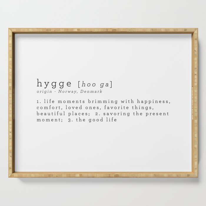 THE MEANING OF HYGGE Serving Tray