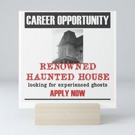 Haunted House Job Ad Mini Art Print