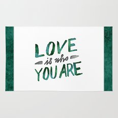 Love is Who You Are (green watercolor) Rug