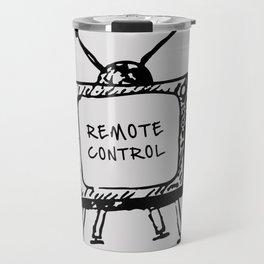 Remote Control: Fake News is Everywhere Travel Mug