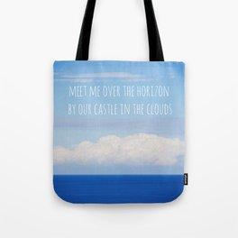 Meet me over the horizon Tote Bag
