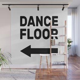 Dance floor (arrow pointing left) Wall Mural