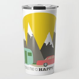You Make Me a Happy Camper Travel Mug