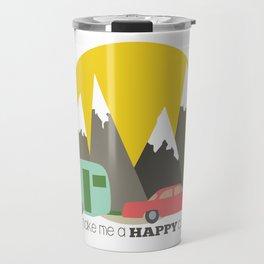 You Make Me a Happy Camper Travel Mug
