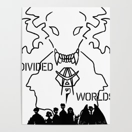 divided worlds black and white Poster