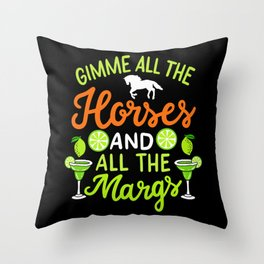 Funny Horse And Margarita Quote Throw Pillow