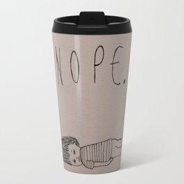 Nope. Travel Mug