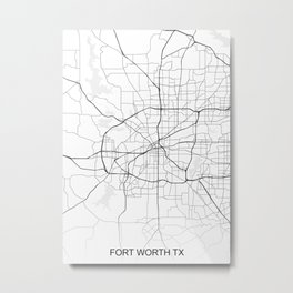 Fort Worth TX Map White USA Metal Print