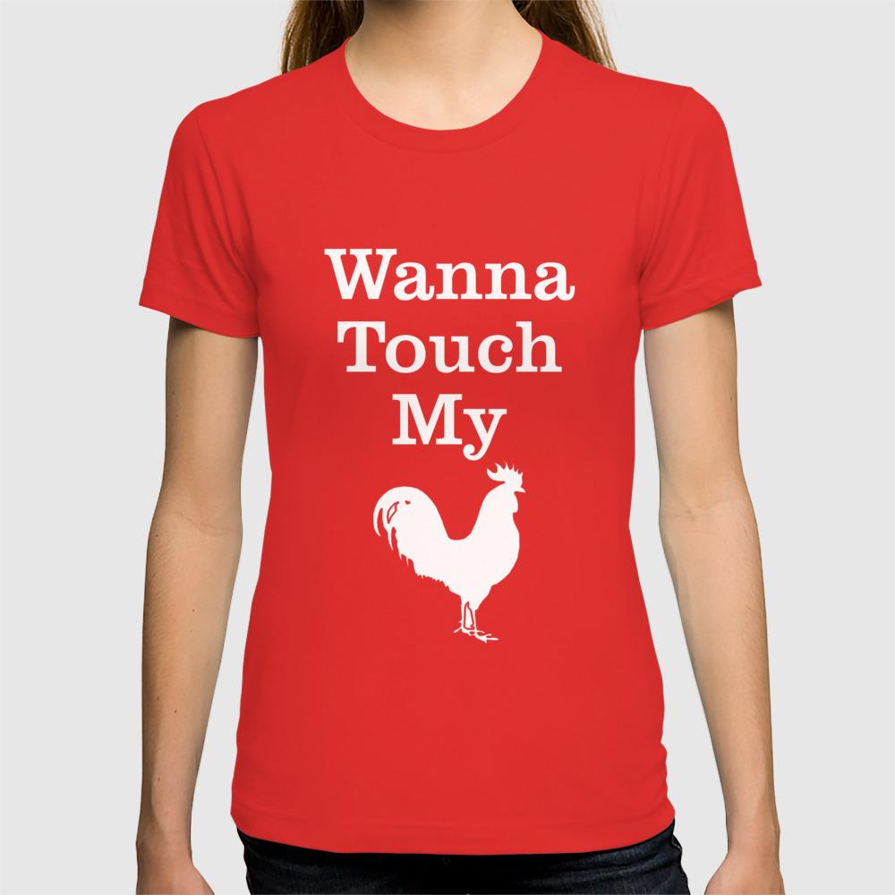 fa7f36e6e4c2 Wanna Touch My Cock Rooster Shirt Chicken Pun Animal Shirt T-shirt