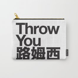 Throw You 路姆西 Carry-All Pouch