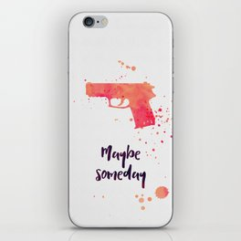 Maybe someday iPhone Skin