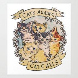 CATS AGAINST CAT CALLS Shirt Art Print
