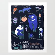 Slow-moving tree dwelling mammals Art Print